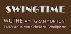 Swingtime.de - Stephan Wuthe am Grammophon, Tanzmusik on Schellack Schallplatten